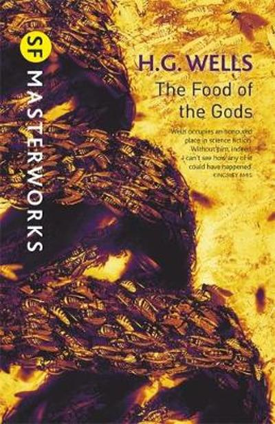 The Food of the Gods - H. G. Wells