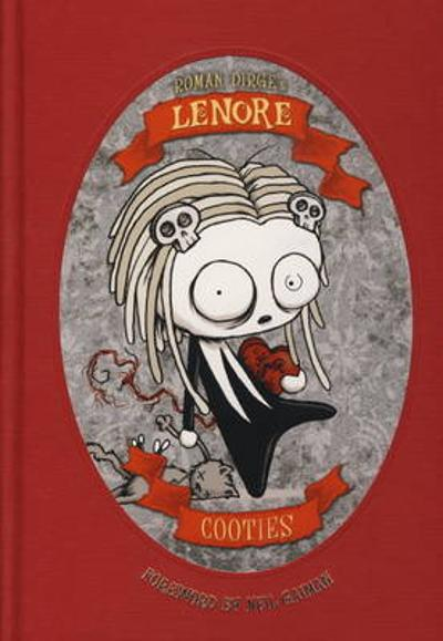 Lenore - Cooties (Colour Edn) - Roman Dirge
