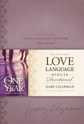The One Year Love Language Minute Devotional - Gary Chapman