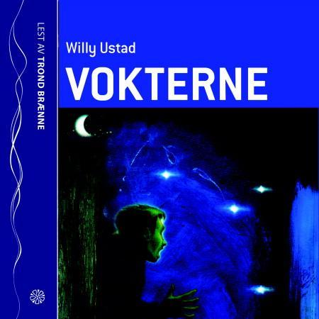 Vokterne - Willy Ustad
