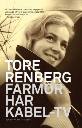 Farmor har kabel-tv - Tore Renberg