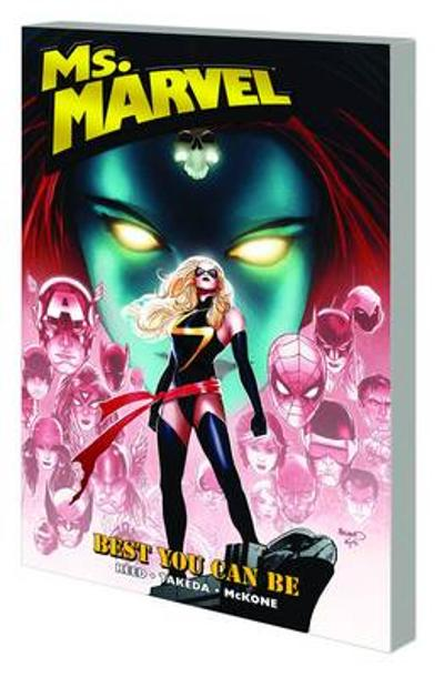 Ms. Marvel Vol. 9: Best You Can Be - Brian Reed