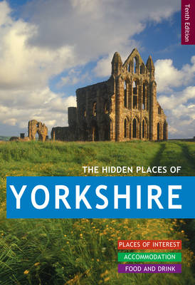The Hidden Places of Yorkshire - Kate Daniel
