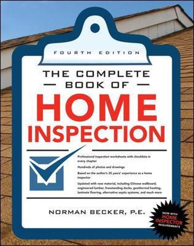 Complete Book of Home Inspection 4/E - Norman Becker