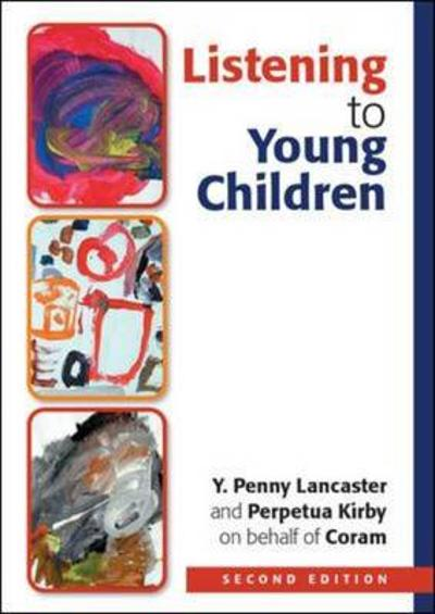 Listening to Young Children - Y. Penny Lancaster