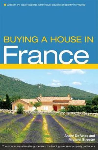 Buying a House in France - Michael Streeter