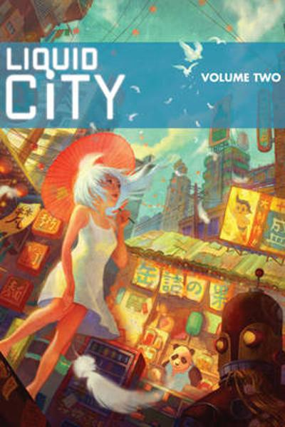 Liquid City Volume 2 - Sonny Liew