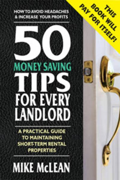 50 Money Saving Tips for Every Landlord - Mike McLean