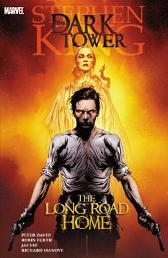 Dark Tower: The Long Road Home - Robin Furth Tom Raney
