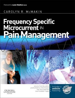 Frequency Specific Microcurrent in Pain Management - Carolyn McMakin