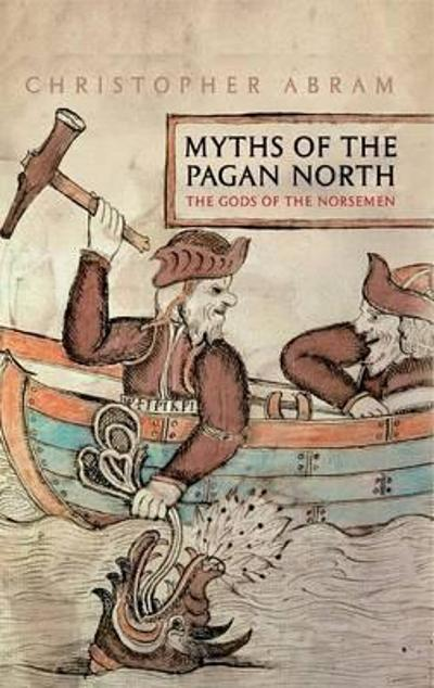 Myths of the pagan north - Christopher Abram