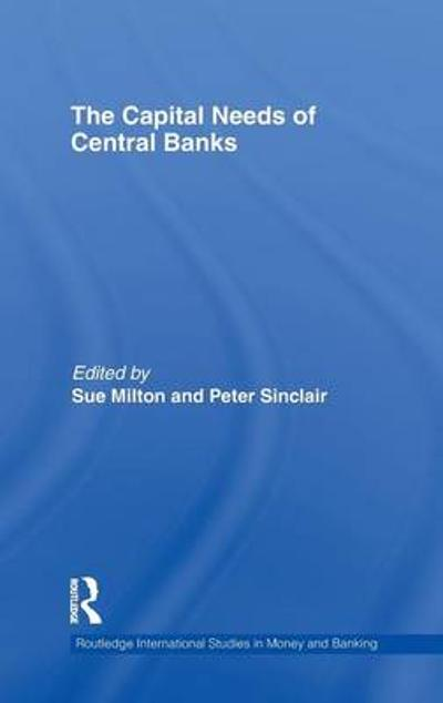 The Capital Needs of Central Banks - Sue Milton