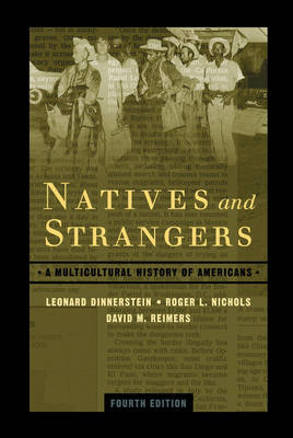 Natives and Strangers - Leonard Dinnerstein