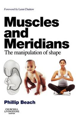 Muscles and Meridians - Phillip Beach