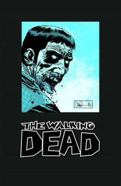 The Walking Dead Omnibus Volume 3 (Signed & Numbered Edition) - Robert Kirkman