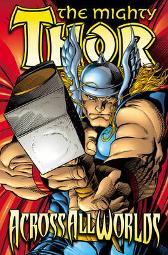 Thor (revised Edition): Across All Worlds - Dan Jurgens Andy Kubert