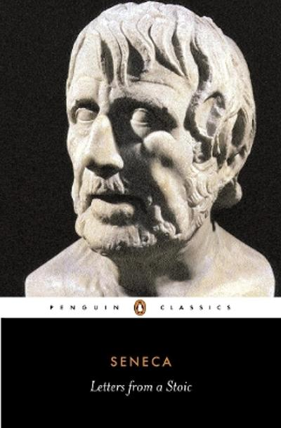 Letters from a Stoic - Seneca