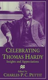 Celebrating Thomas Hardy - Charles P C  Pettit