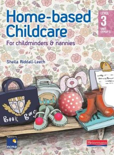 Home-based Childcare Student Book - Sheila Riddall-Leech