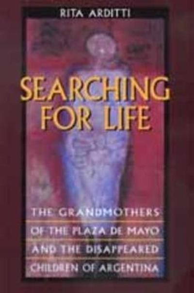 Searching for Life - Rita Arditti