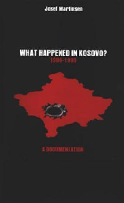 What happened in Kosovo? - Josef Martinsen