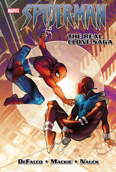 Spiderman: The Real Clone Saga - Howard Mackie