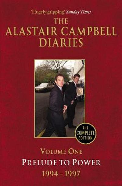 Diaries Volume One - Alastair Campbell