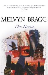 The Nerve - Melvyn Bragg