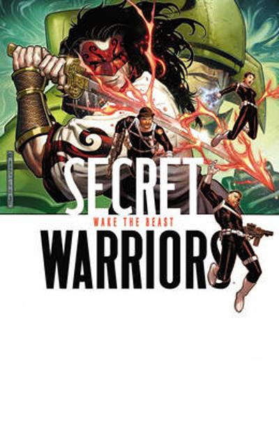 Secret Warriors - Volume 3: Wake The Beast - Jonathan Hickman