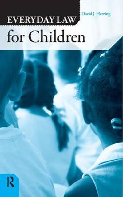 Everyday Law for Children - David J. Herring