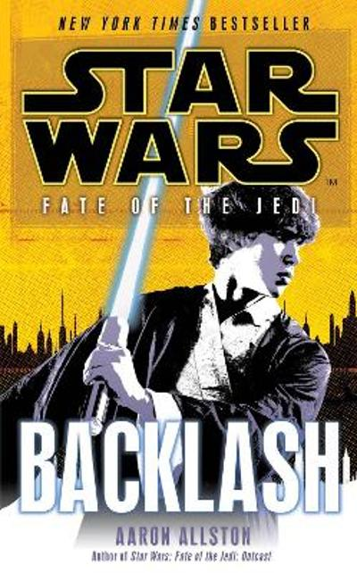Star Wars: Fate of the Jedi: Backlash - Aaron Allston