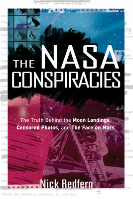 The NASA Conspiracies - Nick Redfern