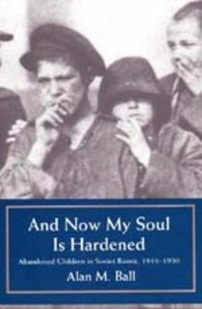 And Now My Soul Is Hardened - Alan M. Ball