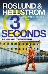 Three Seconds - Anders Roslund Borge Hellstrom