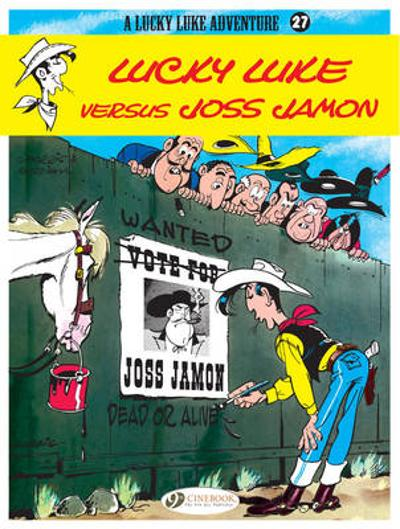 Lucky Luke Vol.27: Lucky Luke versus Joss Jamon - Goscinny
