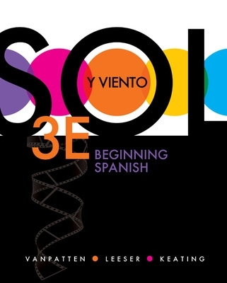 Sol Y Viento: Beginning Spanish - Bill VanPatten
