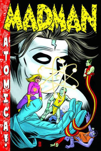 Madman Atomica S&N Limited Edition HC - Mike Allred