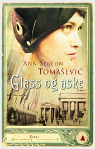 Glass og aske - Ann Syhrén Tomasevic