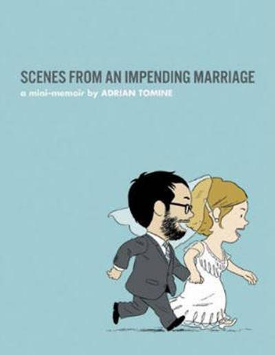 Scenes from an Impending Marriage - Adrian Tomine
