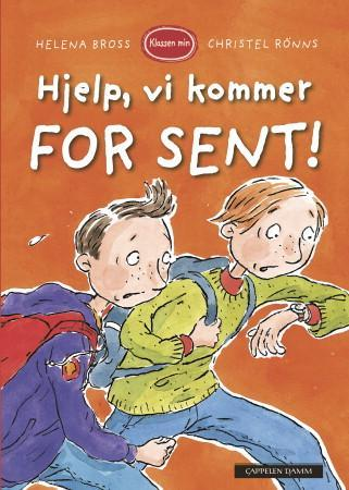 Hjelp, vi kommer for sent! - Helena Bross
