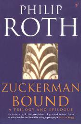 Zuckerman Bound - Philip Roth