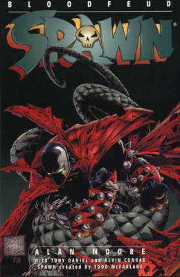 Spawn: Bloodfeud - Alan Moore