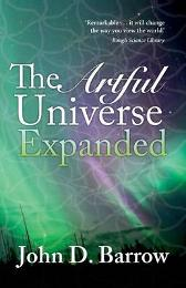 The Artful Universe Expanded - John Barrow