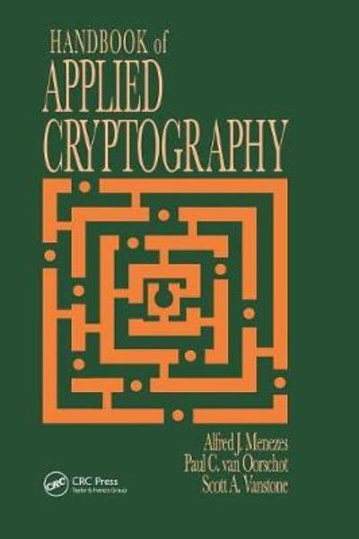 Handbook of Applied Cryptography - Alfred J. Menezes