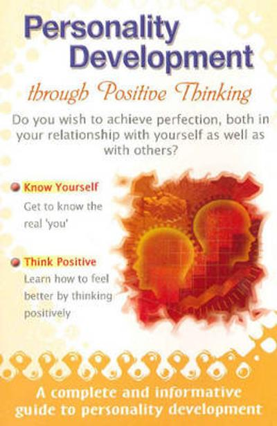 Personality Development Through Positive Thinking - Amit Abraham