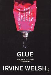 Glue - Irvine Welsh