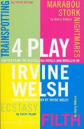 4 Play - Irvine Welsh Keith Wyatt Irvine Welsh