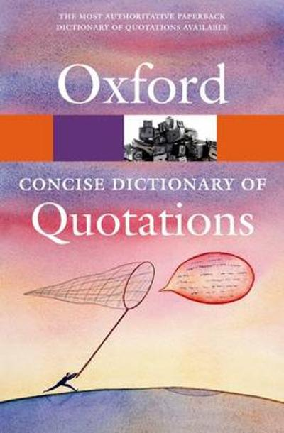 Concise Oxford Dictionary of Quotations - Susan Ratcliffe