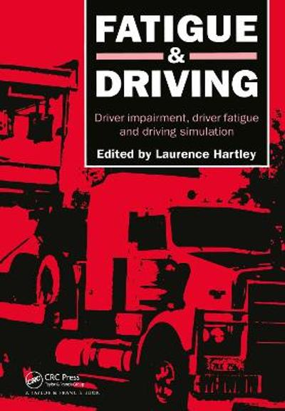 Fatigue and Driving - Laurence R. Hartley
