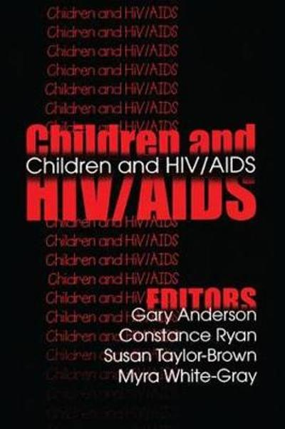 Children and HIV/AIDS - Gary Anderson